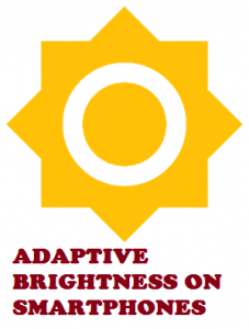 adaptive brightness on smartphones